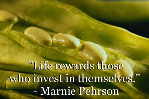 Life rewards those who invest in themselves