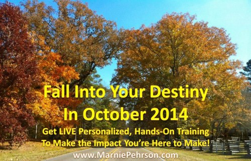 Fall Into Your Destiny in October 2014