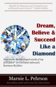 Dream, Believe and Succeed Like a Diamond