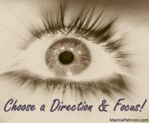 Choose and Focus
