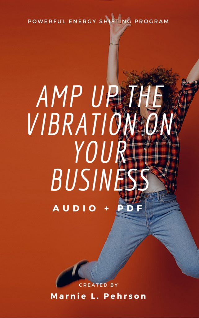 amp up the vibration on your business