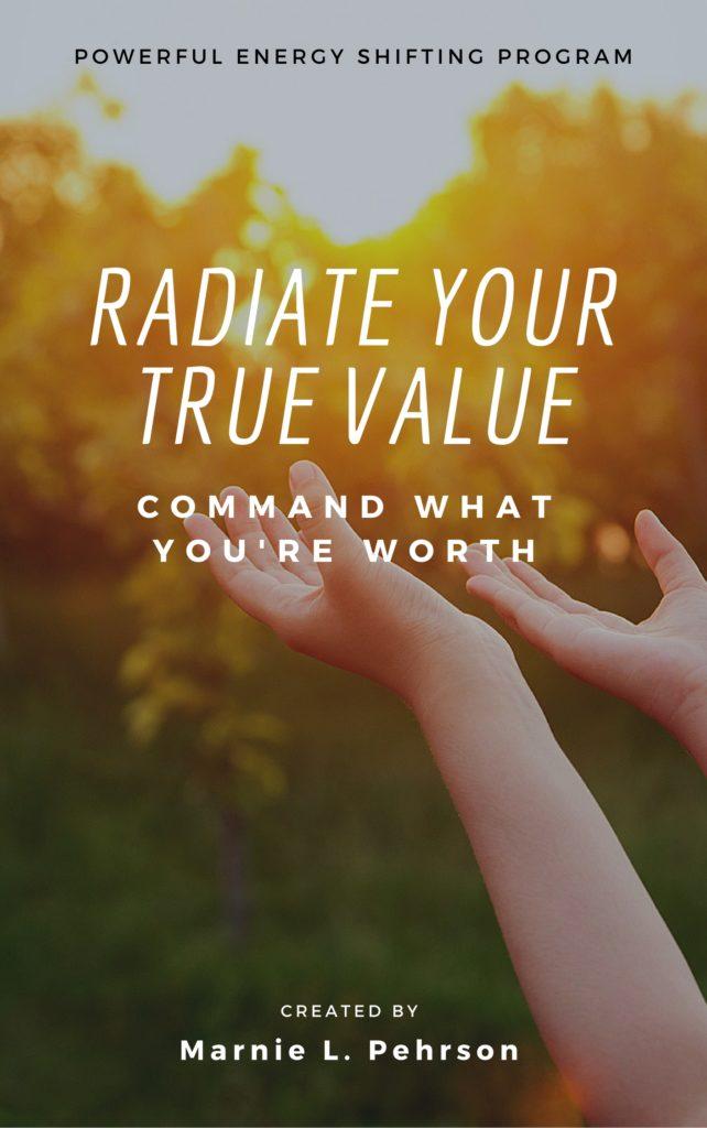 radiate your true value