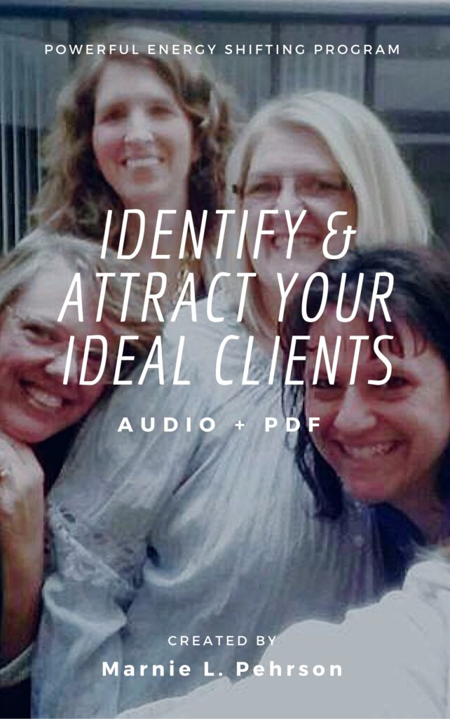 identify and attract ideal clients and customers