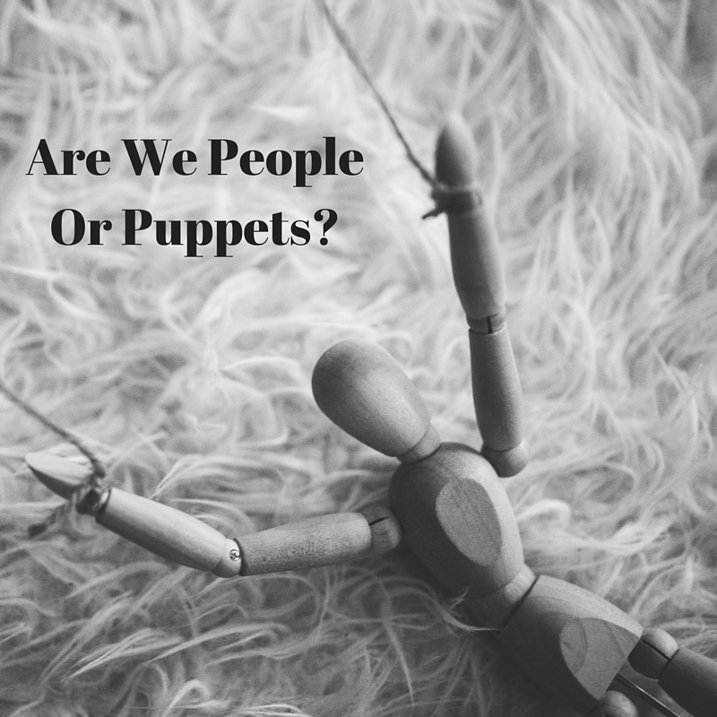 Are-We-People-Or-Puppets-1.jpg